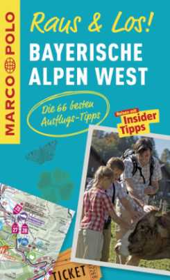 MARCO POLO Raus & Los! Bayerische Alpen West