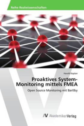 Proaktives System-Monitoring mittels FMEA