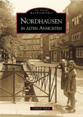 Nordhausen in alten Ansichten