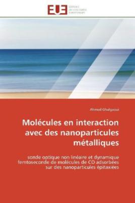 Molécules en interaction avec des nanoparticules métalliques