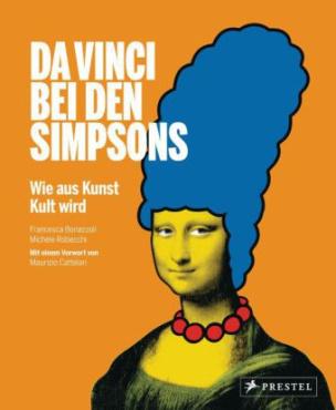 Da Vinci bei den Simpsons. Wie aus Kunst Kult wird