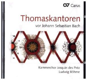 Thomaskantoren vor Johann Sebastian Bach, 1 Audio-CD