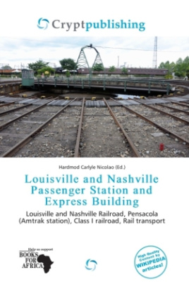 Louisville and Nashville Passenger Station and Express Building