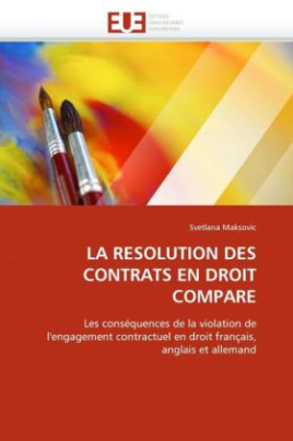 LA RESOLUTION DES CONTRATS EN DROIT COMPARE