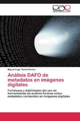 Análisis DAFO de metadatos en imágenes digitales