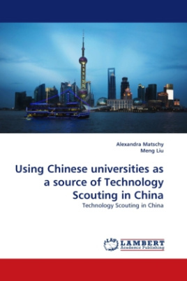 Using Chinese universities as a source of Technology Scouting in China