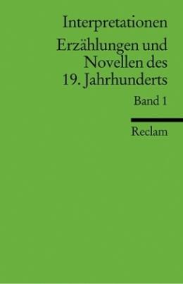Erzählungen und Novellen des 19. Jahrhunderts. Bd.1