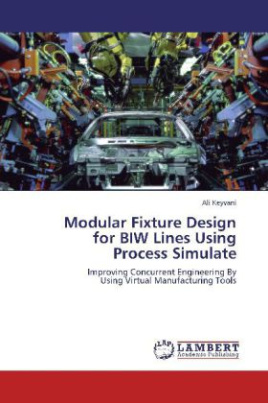 Modular Fixture Design for BIW Lines Using Process Simulate
