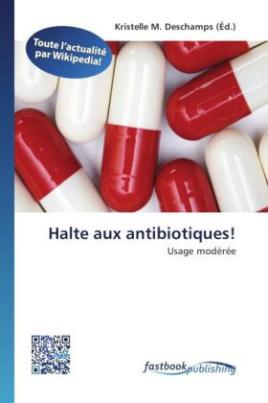 Halte aux antibiotiques!