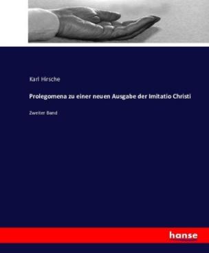 Prolegomena zu einer neuen Ausgabe der Imitatio Christi