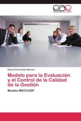 Modelo para la Evaluación y el Control de la Calidad de la Gestión