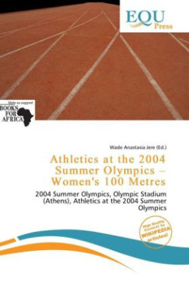 Athletics at the 2004 Summer Olympics - Women's 100 Metres