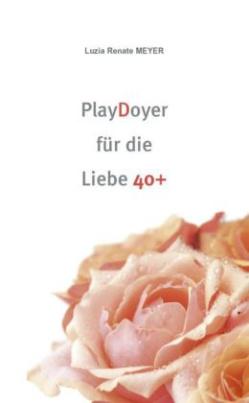 PlayDoyer für die Liebe 40+