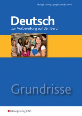 Grundrisse Deutsch zur Vorbereitung auf den Beruf, m. CD-ROM