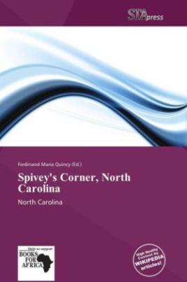 Spivey's Corner, North Carolina
