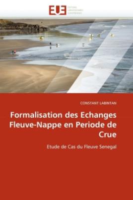 Formalisation des Echanges Fleuve-Nappe en Periode de Crue