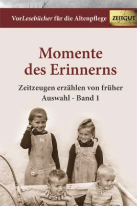 Momente des Erinnerns. Bd.1
