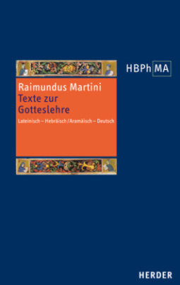 Texte zur Gotteslehre, Pugio fidei I-III. Bd.1-6