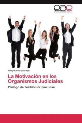 La Motivación en los Organismos Judiciales