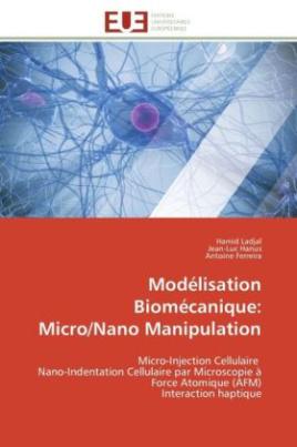 Modélisation Biomécanique: Micro/Nano Manipulation