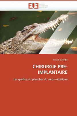 CHIRURGIE PRE-IMPLANTAIRE