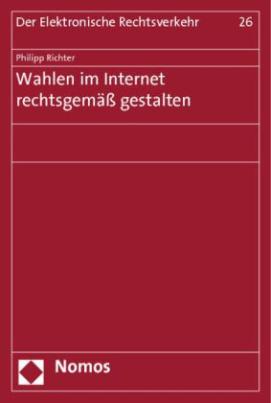 Wahlen im Internet rechtsgemäß gestalten