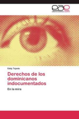 Derechos de los dominicanos indocumentados
