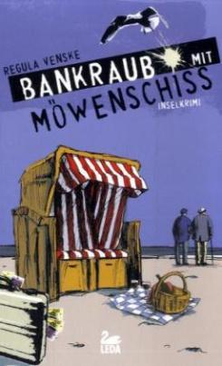 Bankraub mit Möwenschiss