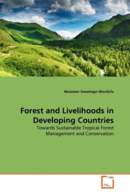 Forest and Livelihoods in Developing Countries