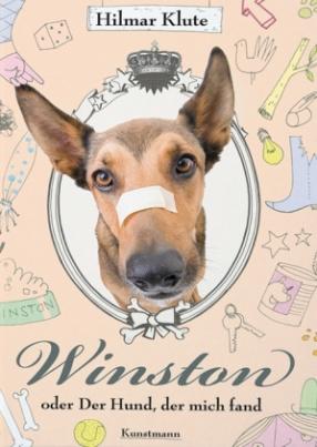 Winston oder Der Hund, der mich fand