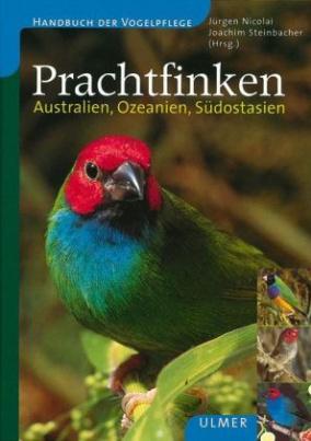 Prachtfinken - Australien, Ozeanien, Südostasien