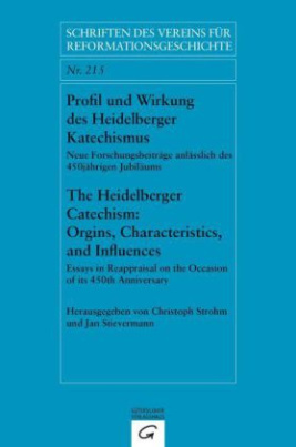 Profil und Wirkung des Heidelberger Katechismus. The Heidelberg Catechism: Origins, Characteristics, and Influences
