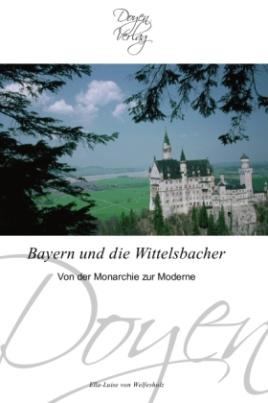 Bayern und die Wittelsbacher