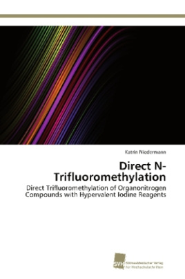 Direct N-Trifluoromethylation