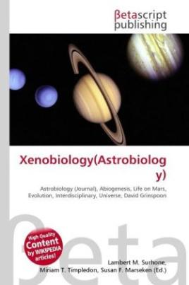 Xenobiology(Astrobiology)