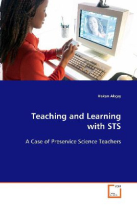 Teaching and Learning with STS