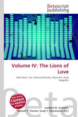 Volume IV: The Lions of Love