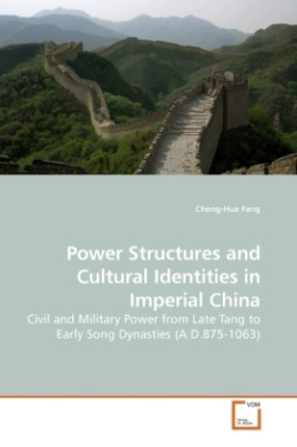 Power Structures and Cultural Identities in Imperial China