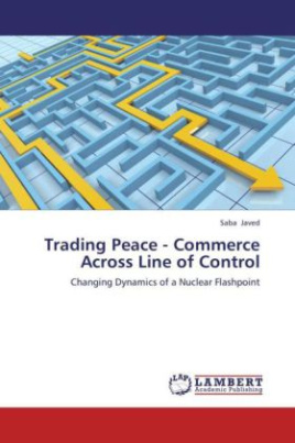 Trading Peace - Commerce Across Line of Control