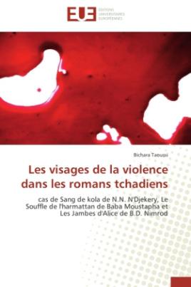Les visages de la violence dans les romans tchadiens