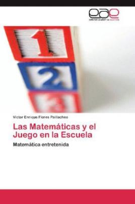 Las Matemáticas y el Juego en la Escuela