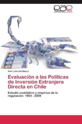Evaluación a las Políticas de Inversión Extranjera Directa en Chile