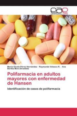 Polifarmacia en adultos mayores con enfermedad de Hansen