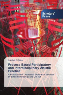 Process Based Participatory and Interdisciplinary Artistic Practice