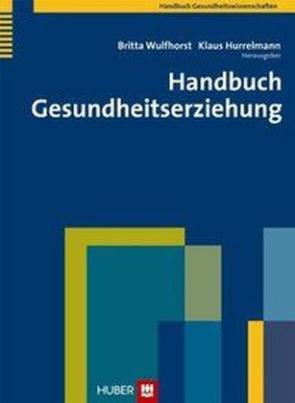 Handbuch Gesundheitserziehung