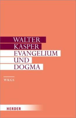 Evangelium und Dogma