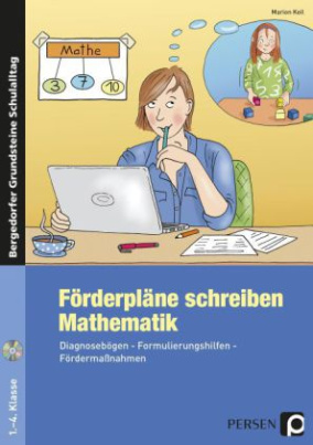Förderpläne schreiben: Mathematik, m. CD-ROM