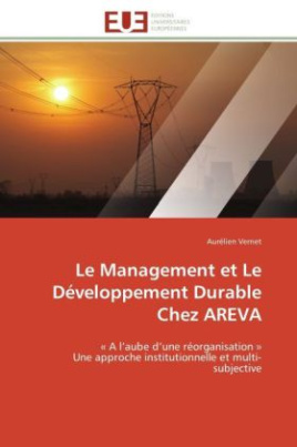 Le Management et Le Développement Durable Chez AREVA