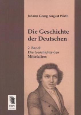 Die Geschichte der Deutschen. Bd.2