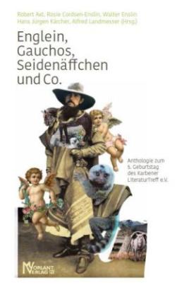 Englein, Gauchos, Seidenäffchen und Co.
